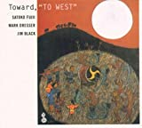 Toward-to West