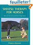 Shiatsu Therapy for Horses: Know Your...