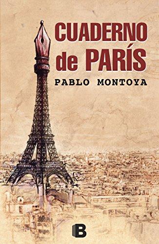 Cuaderno de París por Pablo Montoya