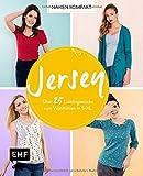 Nähen kompakt – Jersey: Über 25 Lieblingsstücke zum Wohlfühlen in S–XL
