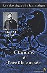 L'homme à l'oreille cassée - Edmond About: Les classiques du fantastique par About