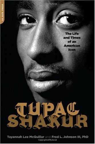[(Tupac Shakur: The Life and Times of an American Icon )] [Author: Fred L. Johnson] [Jan-2010]