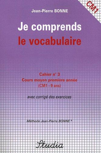 Je comprends le vocabulaire Cahier n° 3 CM1