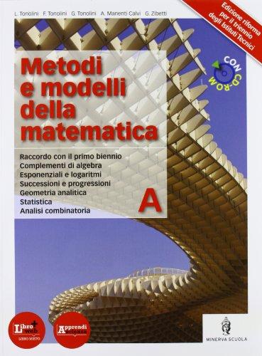 Metodi e modelli della matematica. Per le Scuole superiori. Con CD-ROM. Con espansione online: 1
