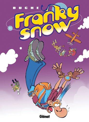 Franky Snow T11 : S'envoie en l'air