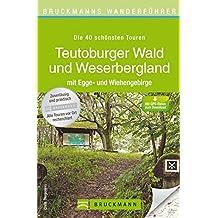 Bruckmanns Wanderführer Teutoburger Wald und Weserbergland: mit Egge-und Wiehengebirge