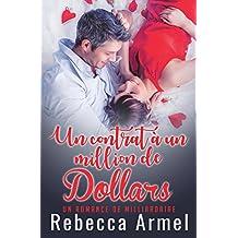 Un Contrat D?un Milliard De Dollars: Une Romance de Milliardaire