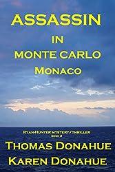 ASSASSIN IN MONTE CARLO, MONACO (Ryan-Hunter Series Book 3)