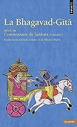 La Bhagavad-Gita : Suivie du Commentaire de Sankara