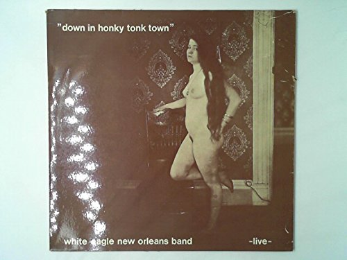 down in honky tonk town -live- (Vinyl New Orleans)
