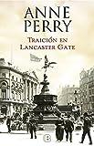 Traición en Lancaster Gate (Inspector Thomas Pitt 31) (LA TRAMA)