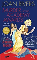 Murder at the Academy Awards (R): A Red Carpet Murder Mystery (Red Carpet Murder Mysteries) by Joan Rivers (2015-01-10)
