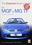 MGF & MG TF: The Essential Buyer's Guide
