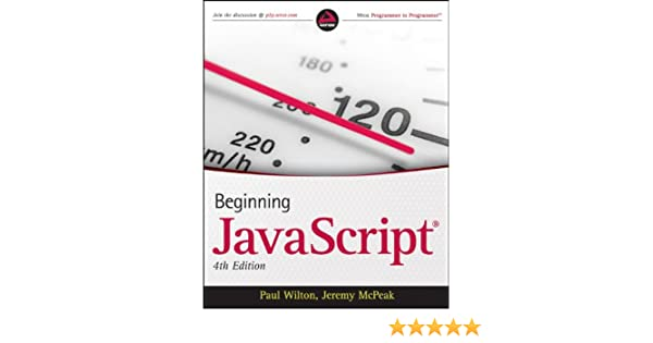 Beginning JavaScript: Amazon co uk: Paul Wilton, Jeremy McPeak