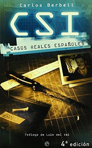 C.s.I. - casos reales españoles de Carlos Berbell (13 feb 2004) Tapa blanda