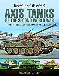 Axis Tanks of the Second World War (Images of War)