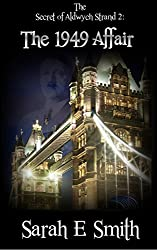 The Secret of Aldwych Strand 2 - The 1949 Affair