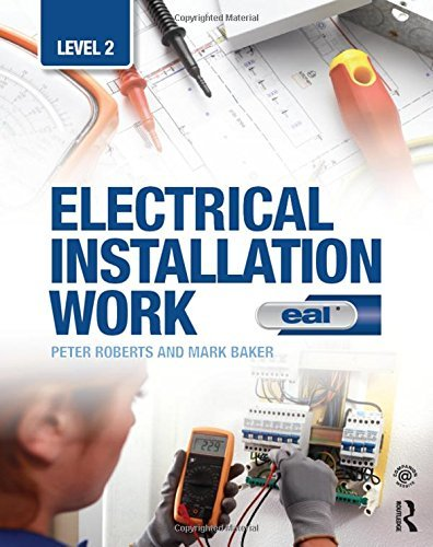 Electrical Installation Work: Level 2: EAL Edition by Peter Roberts (2015-10-29)