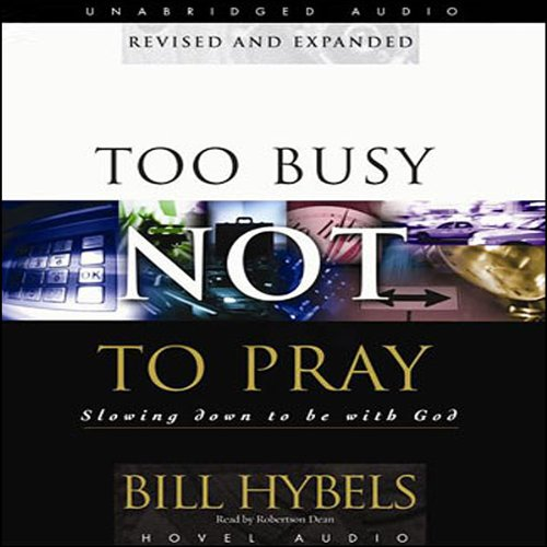 Too Busy Not to Pray  Audiolibri