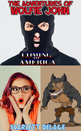 the-adventures-of-wolfie-john-coming-to-america-english-edition