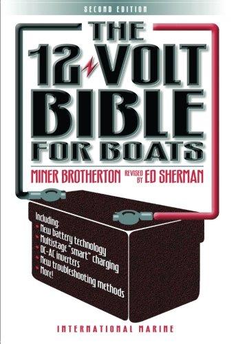 The 12-Volt Bible for Boats por Miner K. Brotherton