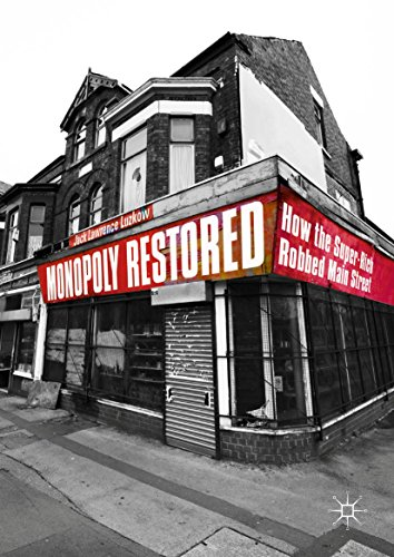 Monopoly Restored: How the Super-Rich Robbed Main Street (English - Super Monopoly