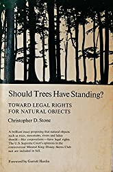 Should Trees Have Standing?: Towards Legal Rights for Natural Objects