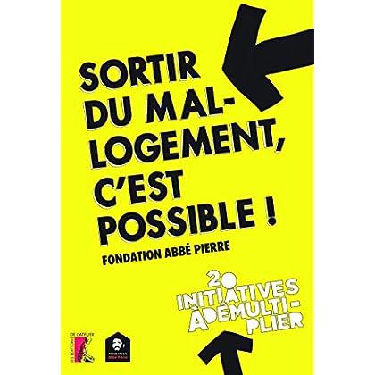 Sortir du mal logement: 20 initiatives à démultiplier (SOCIAL ECO H C)