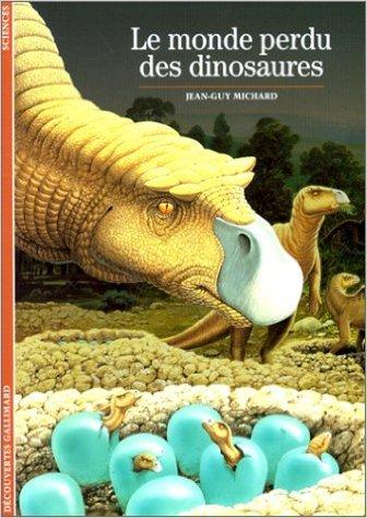 Le Monde perdu des dinosaures de Jean-Guy Michard ( 10 novembre 1989 )