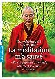 La m??ditation m'a sauv?? by Phakyab Rinpoche (2016-02-10)