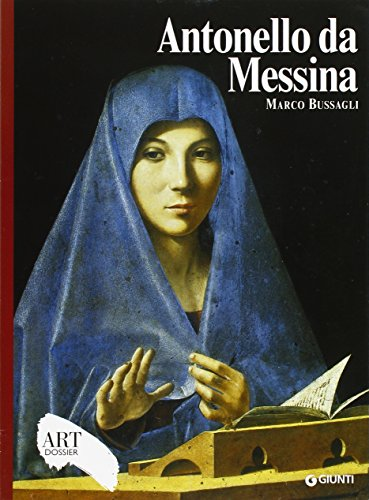 Antonello da Messina. Ediz. illustrata (Dossier d'art)