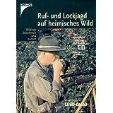Ruf- und Lockjagd auf heimisches Wild, 1 Audio-CD