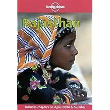 Rajasthan (Lonely Planet Rajasthan Delhi & Agra)