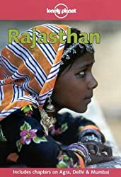 Rajasthan (Lonely Planet Rajasthan Delhi & Agra)