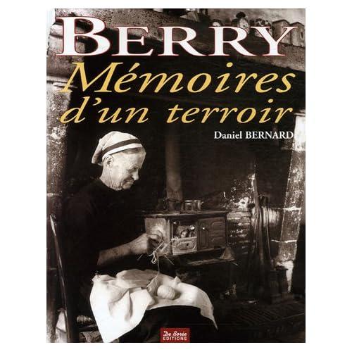 Berry : Mémoires d'un terroir