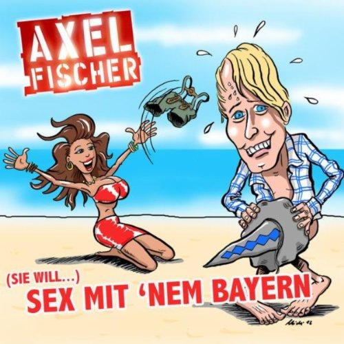 Image of (Sie will) Sex mit nem Bayern