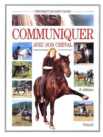 Communiquer avec son cheval. 3ème