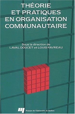 Théorie et pratiques en organisation communautaire par Collectif