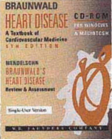 Braunwald Heart Disease. CD-ROM