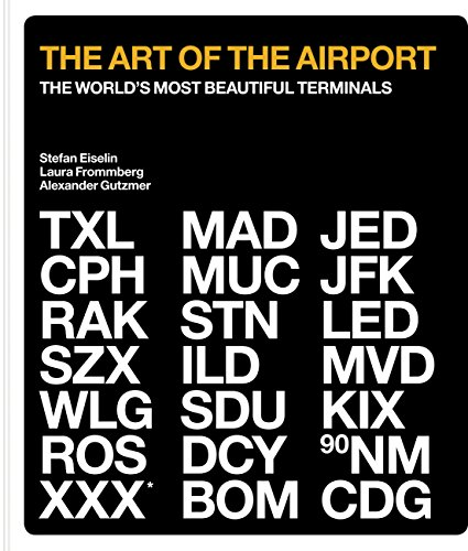 - The Art of the Airport: The World´s Most Beautiful Terminals