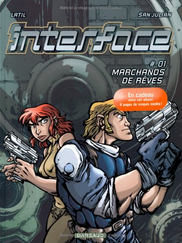 Interface, tome 1 : Marchands de rêves