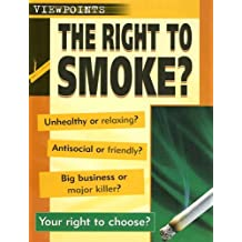 The Right to Smoke? (Viewpoints (Sea to Sea))