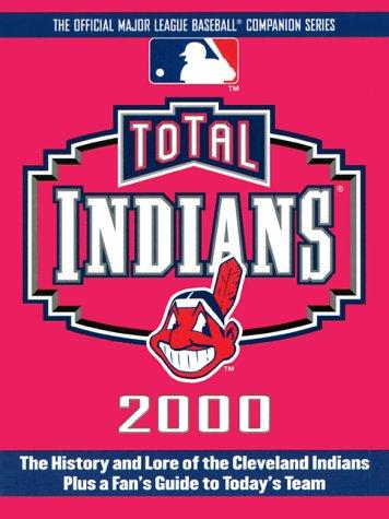 Total Indians 2000 (Total Baseball Companions) por Gary Gillette