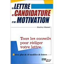 La lettre de candidature et de motivation