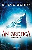 Antarctica: Thriller (Die Cotton Malone-Romane 6)