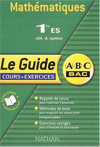 ABC du Bac : Maths ES, cours et exercices
