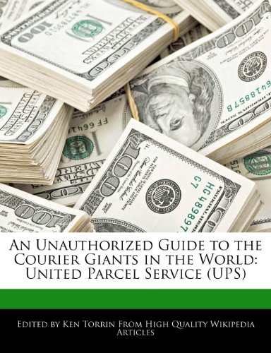an-unauthorized-guide-to-the-courier-giants-in-the-world-united-parcel-service-ups