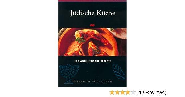 Die Neue Outdoor Küche Buch : Jüdische küche. 100 authentische rezepte: amazon.de: bücher