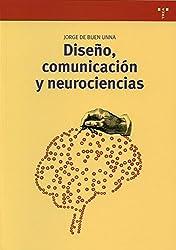 Diseño, comunicación y neurociencias (Biblioteconomía y Administración Cultural)
