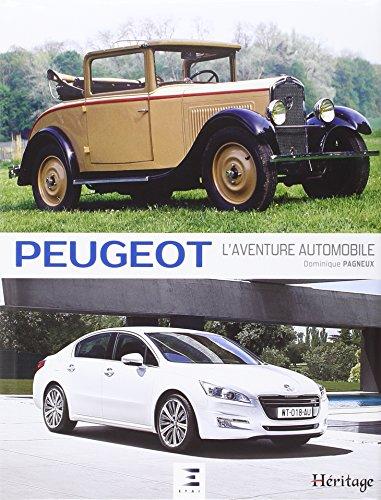 Peugeot : L'aventure automobile par Dominique Pagneux